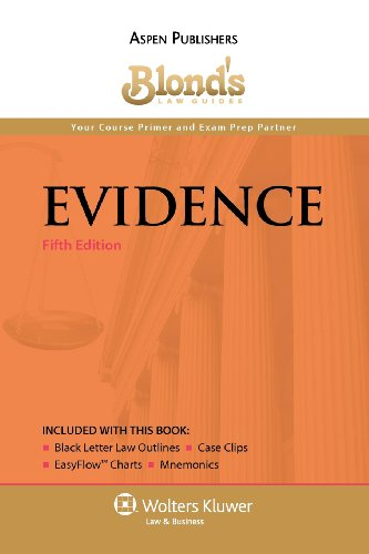 9780735586161: Blond's Law Guides: Evidence, Fifth Edition