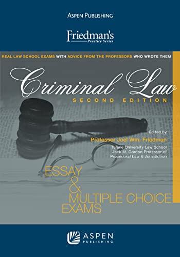 9780735586222: Friedmans Criminal Law (Friedman's Practice)