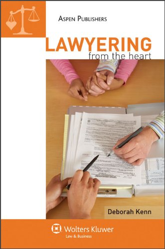 9780735586529: Lawyering From the Heart