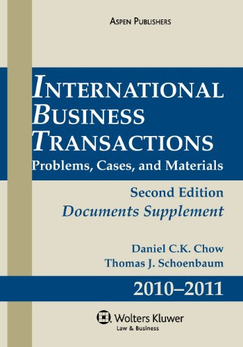 9780735587427: International Business Transactions Documents Supplement: Problems, Cases, and Materials