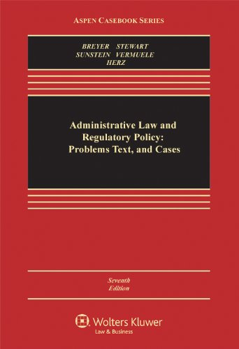 Administrative Law and Regulatory Policy: Problems Text,: Breyer, Stephen G.;