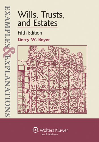 9780735588240: Examples & Explanations: Wills, Trusts, and Estates, Fifth Edition