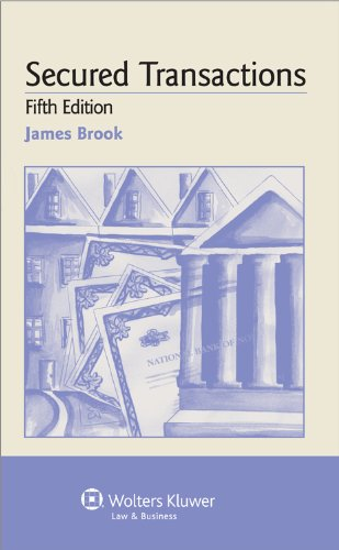 9780735588547: Examples & Explanations: Secured Transactions, 5th Edition