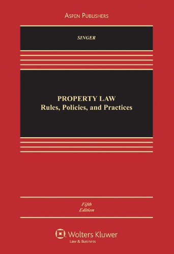 9780735588608: Property Law: Rules, Policies and Practices, 5th Edition