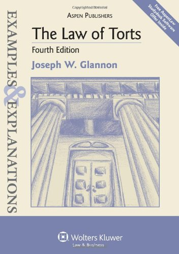 9780735588745: The Law of Torts: Examples & Explanations, 4th Edition