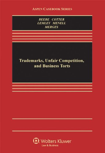 9780735588776: Trademarks, Unfair Competition, and Business Torts (Aspen Casebook Series)