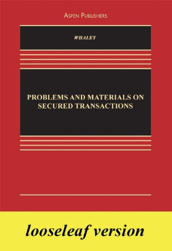 9780735588967: Problems and Materials on Secured Transactions Looseleaf Insert Editions