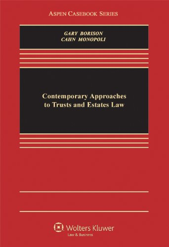 9780735589278: Contemporary Approaches To Trusts & Estates Law (Aspen Casebook Series)