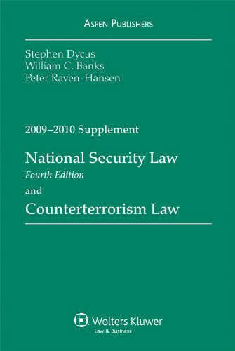 National Security Law and Counterterrorism Law: 2009-2010: Stephen Dycus, Arthur