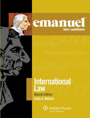 9780735590038: Emanuel Law Outlines: International Law 2011