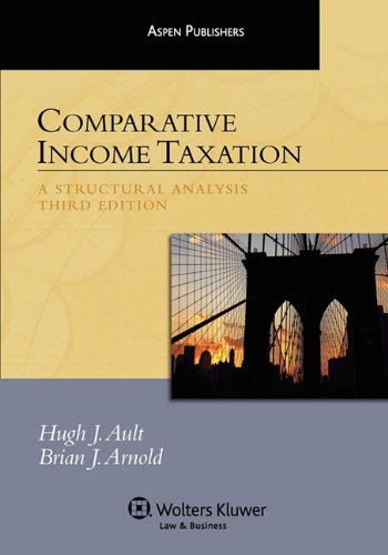 9780735590120: Comparative Income Taxation, Third Edition
