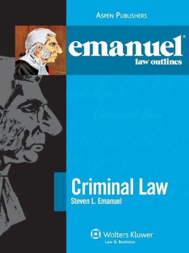 9780735590410: Emanuel Law Outlines: Criminal Law