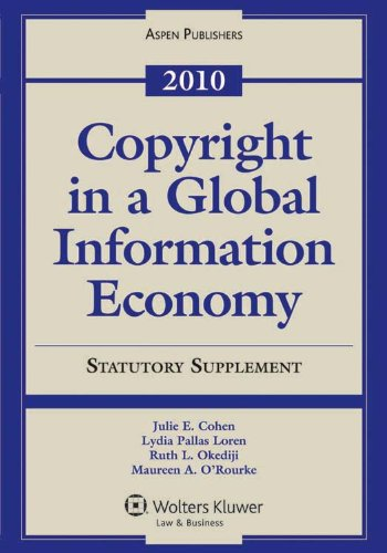 Copyright Global Info Economy 2010 Case &: Cohen, Julie E.