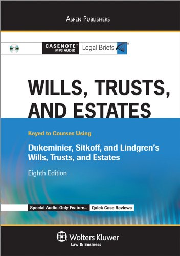9780735590700: Casenotes Audio: Wills Trusts & Estates Keyed to Dukeminier 8e
