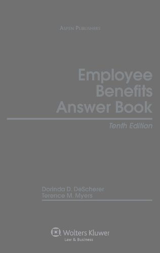 9780735591165: Employee Benefits Answer Book, Tenth Edition