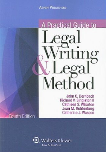 9780735591899: A Practical Guide to Legal Writing and Legal Method