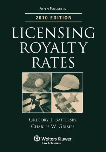 9780735593299: Licensing Royalty Rates, 2010 Edition