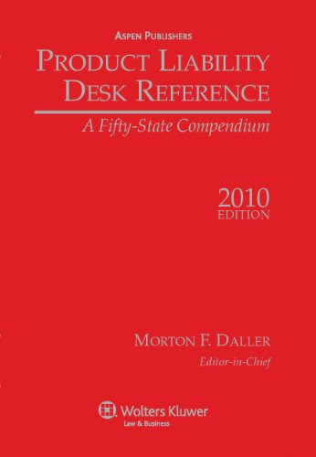 9780735593596: Product Liability Desk Reference, 2010 Edition