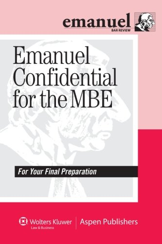 9780735594098: Emanuel Confidential for the MBE (Emanuel Bar Review)