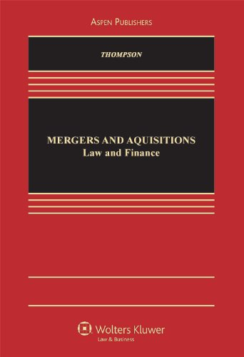 9780735594197: Mergers and Acquisitions: Law & Finance