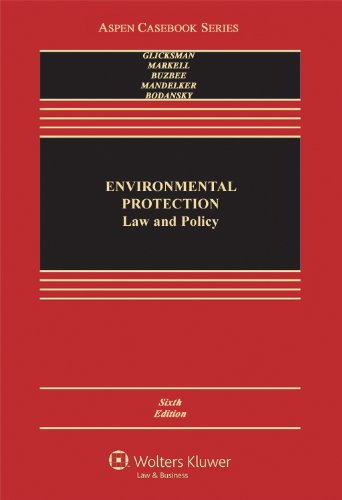 9780735594302: Environmental Protection: Law & Policy 6e (Aspen Casebook Series)