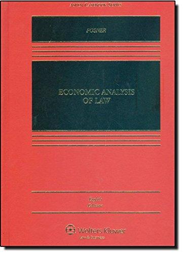 9780735594425: Economic Analysis of Law 8e (Aspen Casebooks)