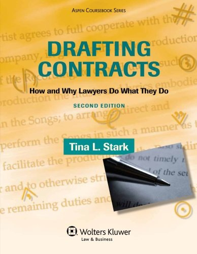 9780735594777: Drafting Contracts: How and Why Lawyers Do What They Do (Aspen Coursebook)