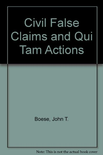 9780735594944: Civil False Claims & Qui Tam Actions 4e (2 Volumes)