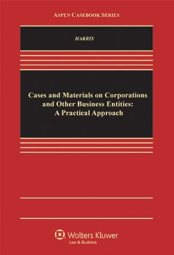 9780735596368: Cases and Materials on Corporations and Other Business Entities: A Practical Approach (Aspen Casebooks)