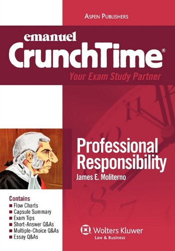 9780735596566: CrunchTime: Professional Responsibility