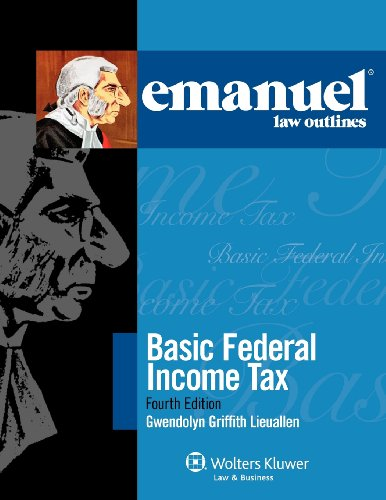 9780735597754: Emanuel Law Outlines: Basic Federal Income Tax 2011 (Emanual Law Outlines)
