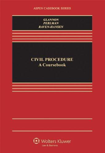 9780735597891: Civil Procedure: A Coursebook (Aspen Casebooks)