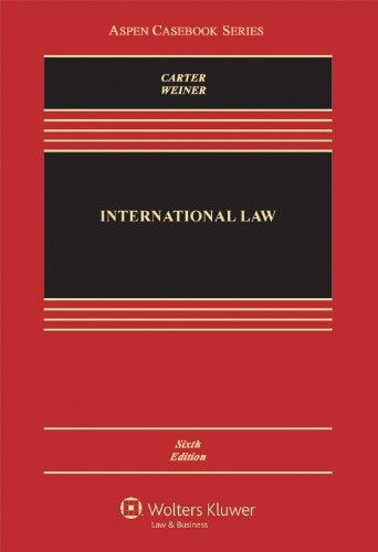 9780735598102: International Law, Sixth Edition (Aspen Casebooks)