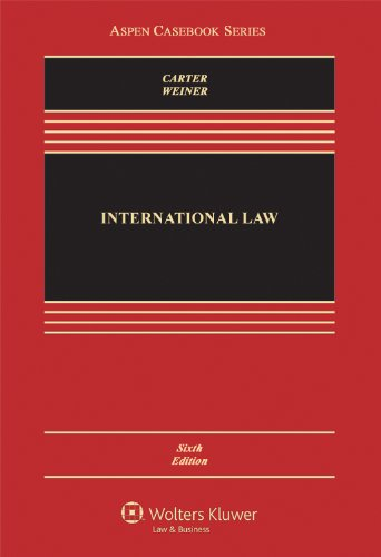 9780735598102: International Law, Sixth Edition (Aspen Casebook)