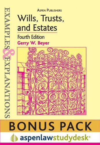 9780735598348: Example & Explanations: Wills, Trusts and Estates 4th Ed., (Print + eBook Bonus Pack)