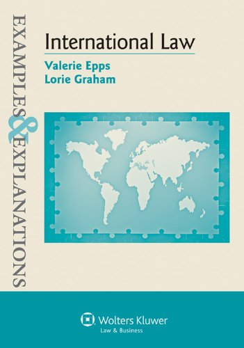 9780735598560: Examples & Explanations: International Law