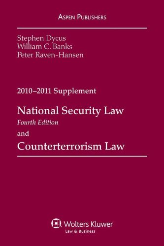9780735598621: National Security Law & Counterterrorism Law 2010-2011 Supplement
