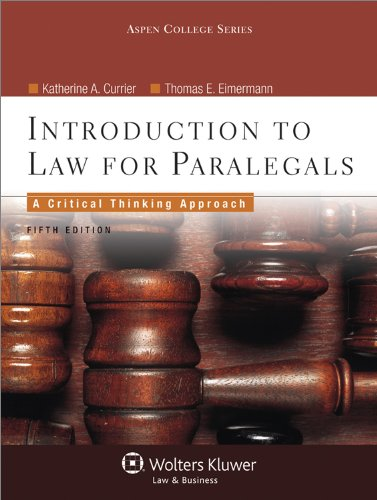 9780735598751: Introduction to Law for Paralegals: Critical Thinking Approach, 5th Edition (Aspen College Series)