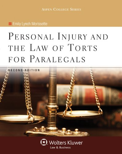 9780735598775: Personal Injury and the Law of Torts for Paralegals, Second Edition (Aspen College)