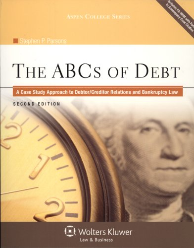 9780735598812: ABC's of Debt: A Case Study Approach to Debtor Creditor Relations 2e (Aspen College Series)
