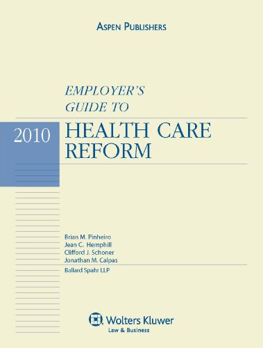 9780735598942: Employer's Guide to Health Care Reform, 2010 Edition