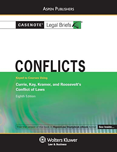 9780735599048: Conflicts: Currie Kay Kramer & Roosevelt 8e (Casenote Legal Briefs)