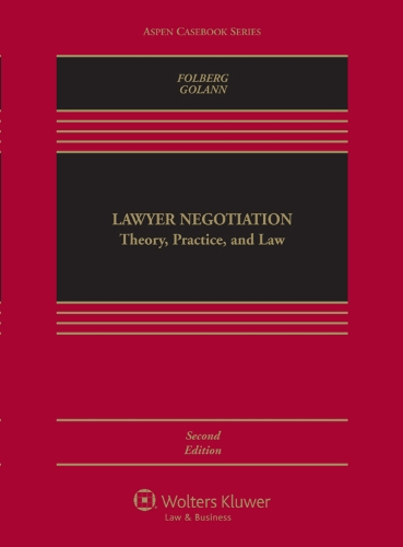9780735599703: Lawyer Negotiation: Theory Practice & Law Second Edition (Aspen Casebook)