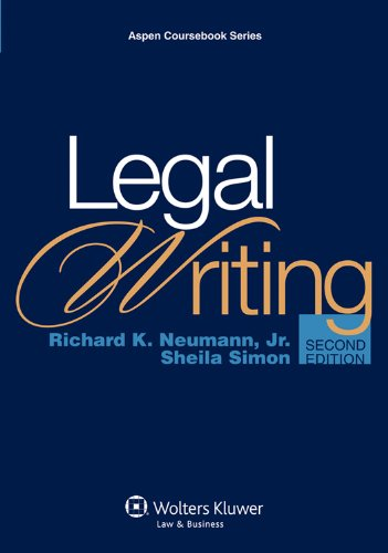 9780735599949: Legal Writing, 2nd Edition (Aspen Coursebook Series)