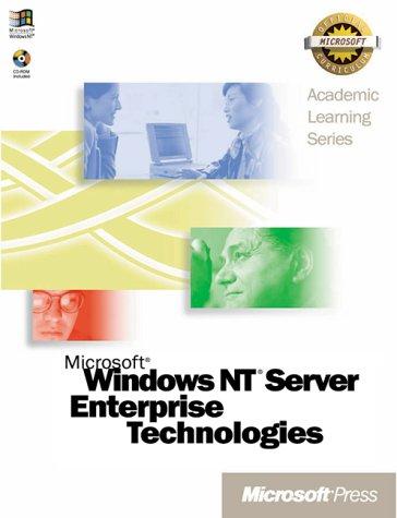 9780735605206: Microsoft Windows NT Server Enterprise Training (Academic Learning Series)