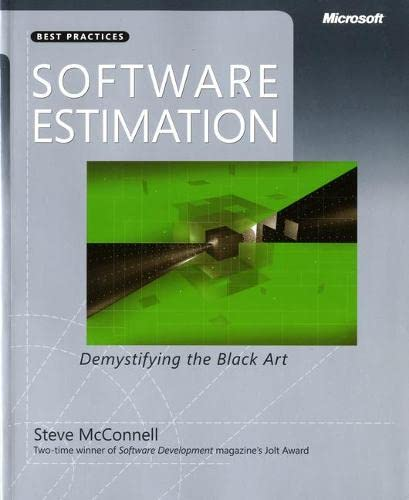 9780735605350: Software Estimation: Demystifying the Black Art: The Black Art Demystified (Best Practices)