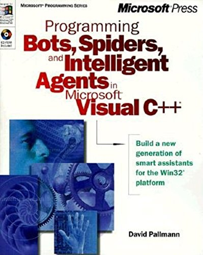 9780735605657: Programming Bots, Spiders, and Intelligent Agents in Microsoft Visual C++