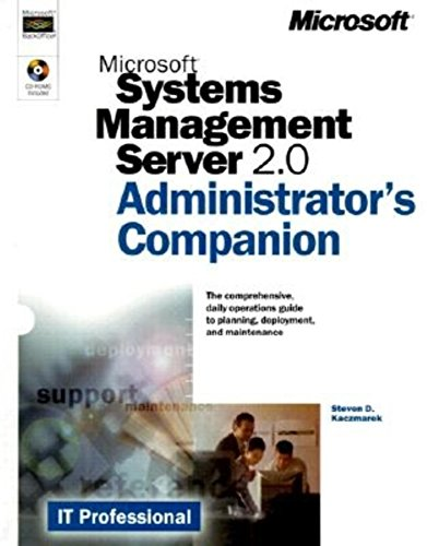 9780735608344: Microsoft Systems Management Server 2.0 Administrator's Companion (IT-Administrator's Companion)