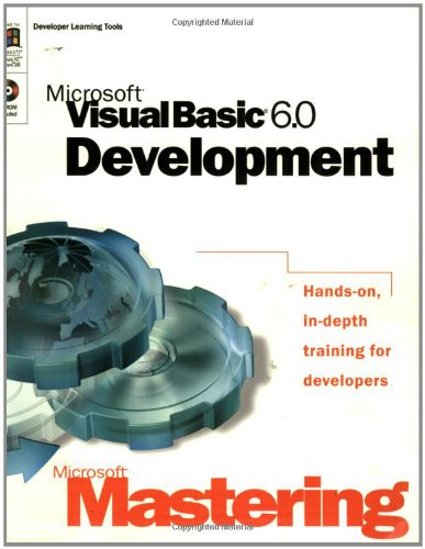 Mastering Visual Basic 6 Development (Microsoft mastering): Microsoft Corporation and