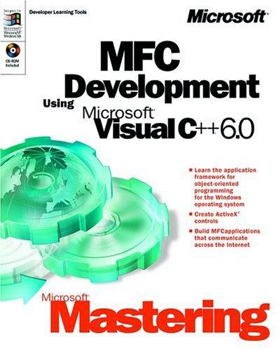 9780735609259: Microsoft Mastering: MFC Development Using Microsoft Visual C++ 6.0 (DV-DLT Mastering)